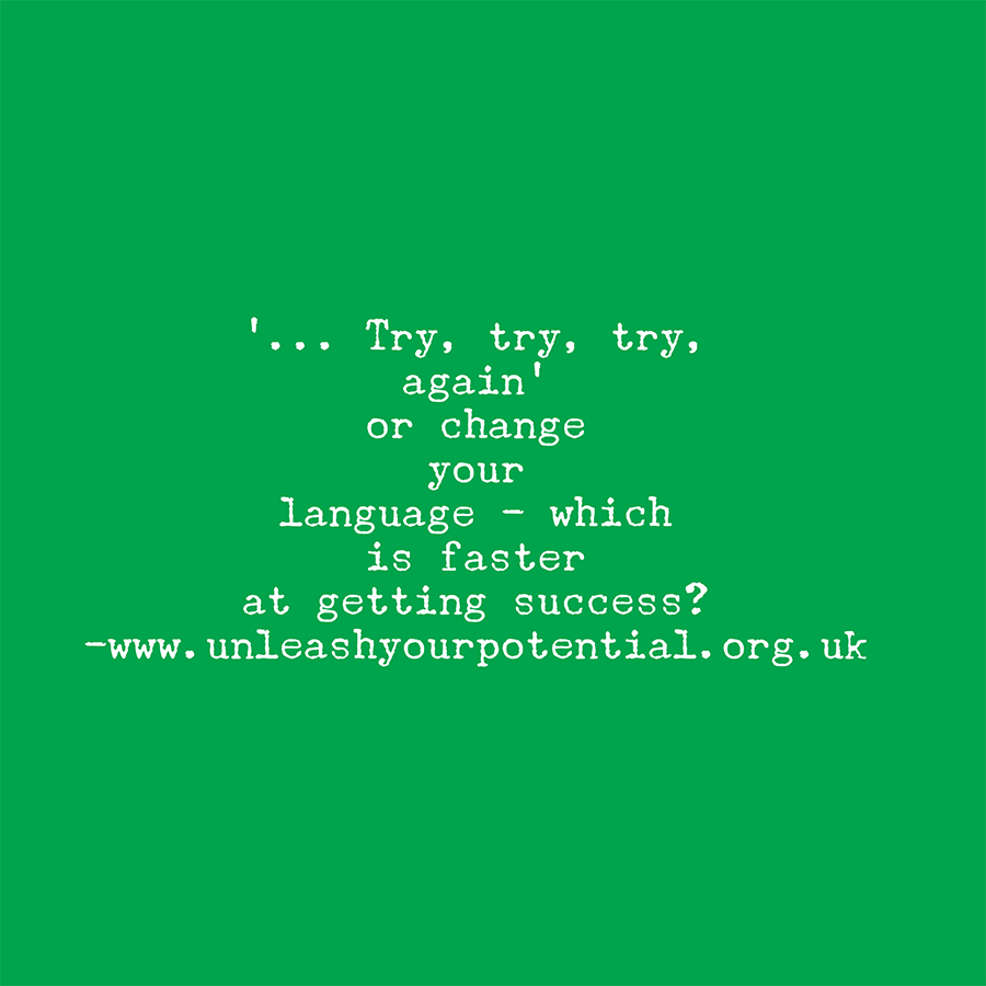 '…Try, Try and Try again' or is it faster to change your language?