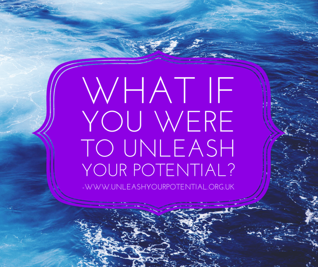 4 tips to help you Unleash Your Potential